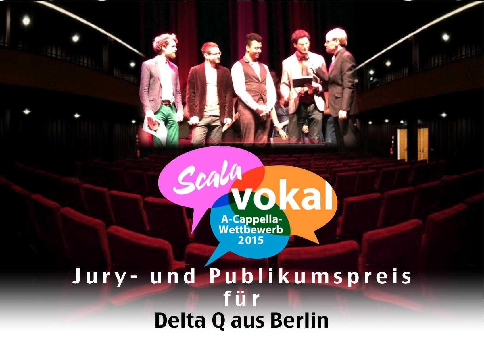Delta Q aus Berlin gewinnen ersten Wettbewerb bei Scala Vokal