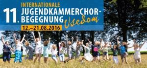 AMJ - Internationale Jugendkammerchor-Begegnung Usedom 2016