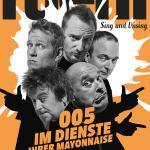 """Neue Show: A-cappella-Band """"Füenf"""" auf Tour mit """"005 – Im Dienste Ihrer Mayonnaise"""""""