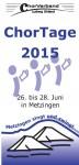 Chorverband Ludwig Uhland – Chortage 2015