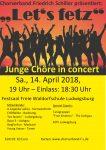 """Let's fetz"" – Konzert Junger Chöre am 14.04.2018 in Ludwigsburg"