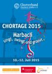 Chortage 2015: Marbach singt, swingt & groovt