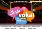 Der A-cappella- Wettbewerb Scala Vokal 2017 im Radiomagazin Vocals on Air