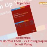 Rezension: Warm Up Your Choir (Schott Verlag)