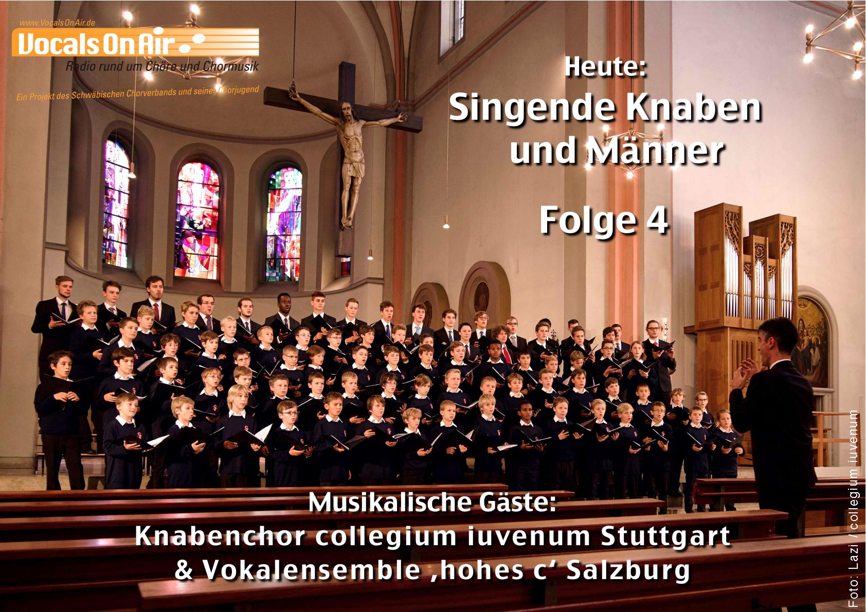 Singende Knaben und Männer – Folge 4: Vocals On Air begrüßt Gäste aus Salzburg und Stuttgart