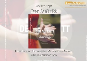 "Buch ""Der auftritt"" / Foto: Edition Ferrimontana, Bearb.: Vocals On Air"