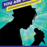 YOU ARE THE VOICE – Männerstimmen für Chorprojekt gesucht!